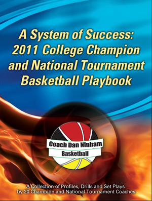A System of Success: 2011 College Champion and National Tournament Playbook