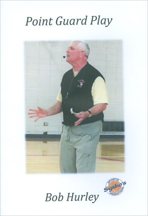 Point Guard Play with Bob Hurley